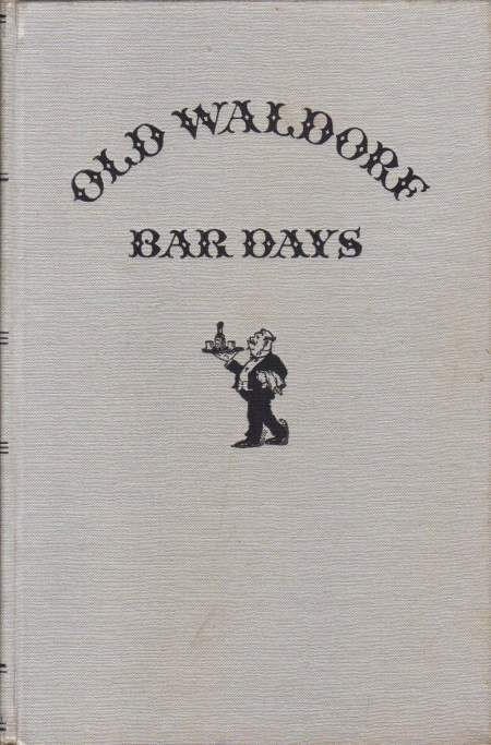 Image for OLD WALDORF BAR DAYS