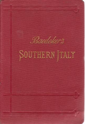Image for SOUTHERN ITALY AND SICILY With Excursions to Malta, Sardinia, Tunis, and Corfu