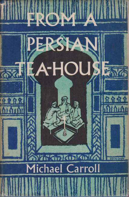 Image for FROM A PERSIAN TEA-HOUSE