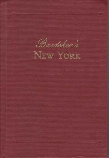 Image for BAEDEKER'S NEW YORK Excursions in and around New York At the Turn of the Century, Including Boston, Philadelphia, Baltimore and Washington