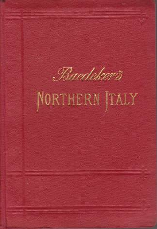 Image for NORTHERN ITALY Including Leghorn, Florence, Ravenna and Routes through Switzerland and Austria