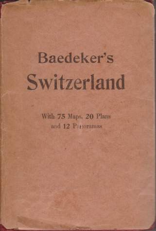 Image for SWITZERLAND Together with Chamonix and the Italian Lakes. Handbook for Travellers