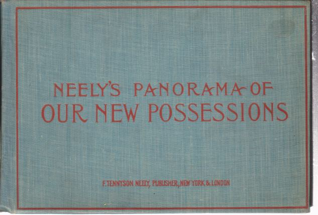 Image for NEELY'S PANORAMA OF OUR NEW POSSESSIONS