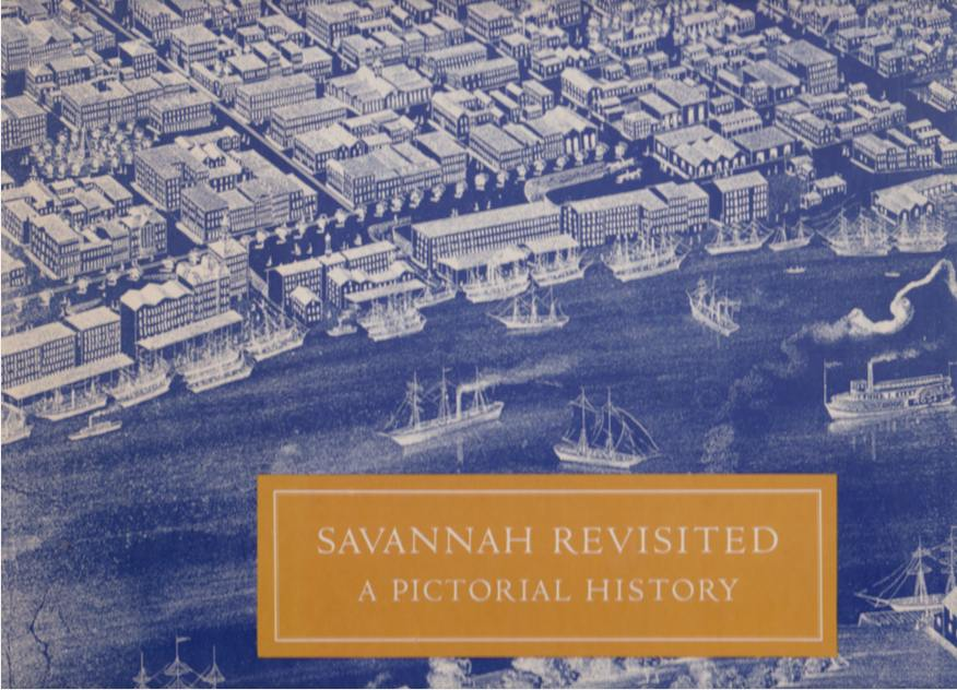 Image for SAVANNAH REVISITED A Pictorial History