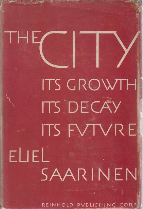 Image for THE CITY Its Growth, its Decay, its Future