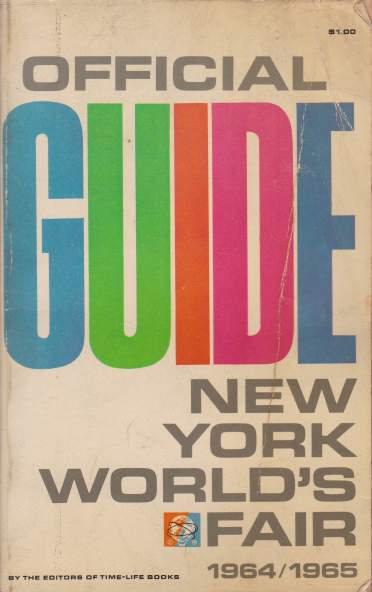 Image for OFFICIAL GUIDE TO THE NEW YORK WORLD'S FAIR 1964-1965
