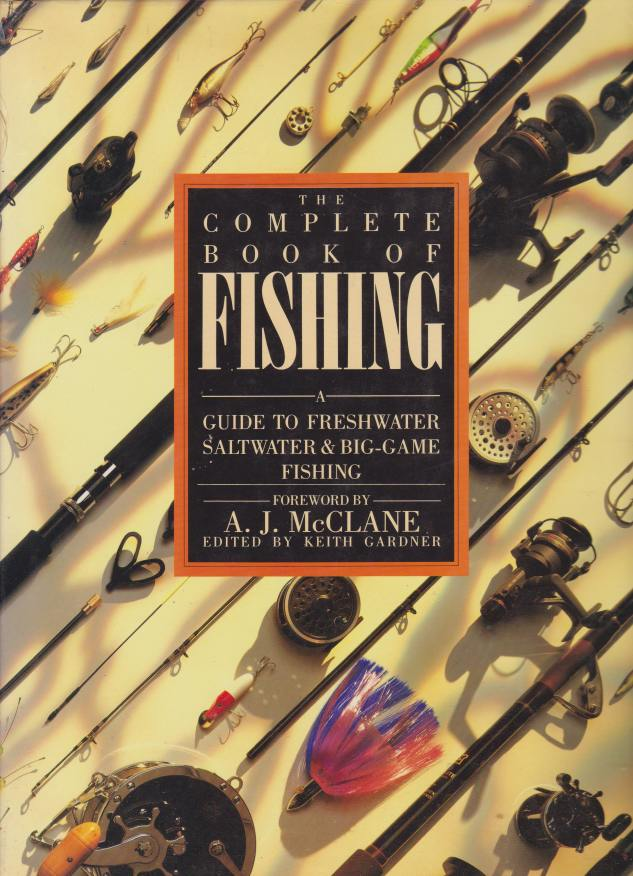Image for THE COMPLETE BOOK OF FISHING A Guide to Freshwater Saltwater & Big-Game Fishing