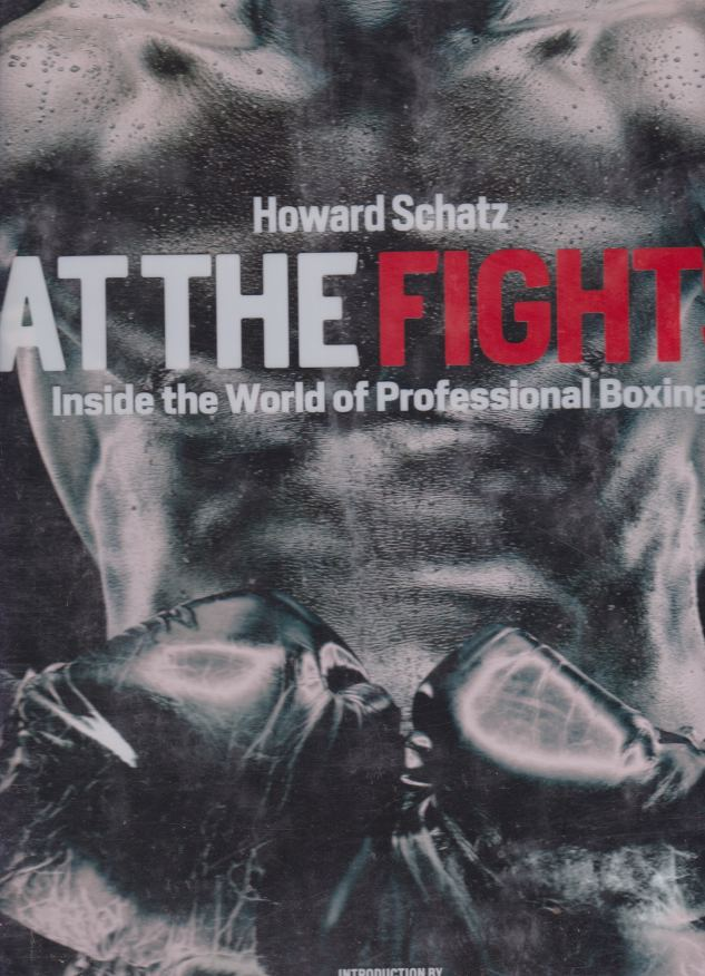 Image for AT THE FIGHTS Inside the World of Professional Boxing