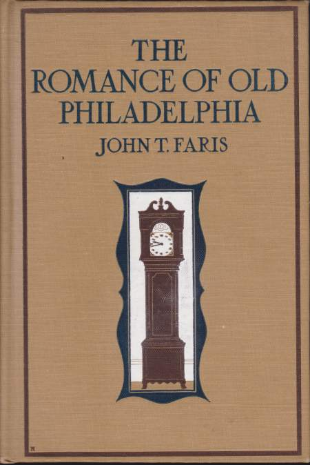 Image for THE ROMANCE OF OLD PHILADELPHIA