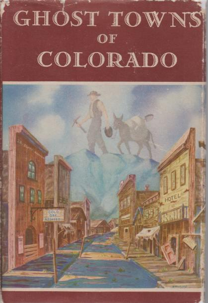 Image for GHOST TOWNS OF COLORADO