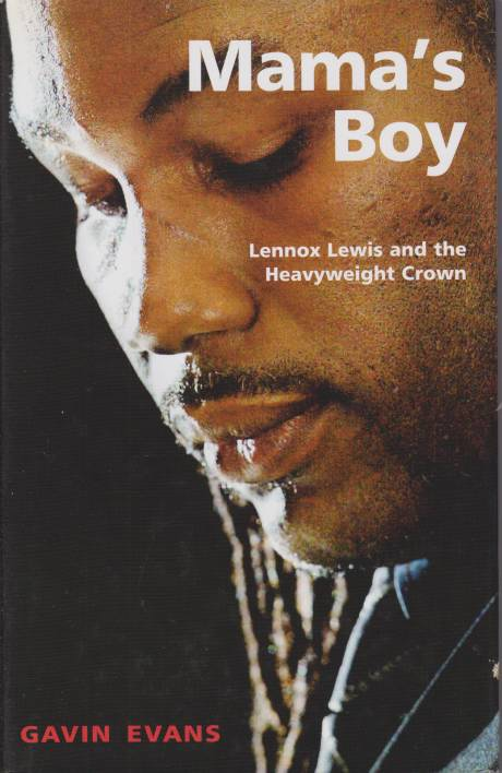 Image for MAMA'S BOY Lennox Lewis and the Heavyweight Crown