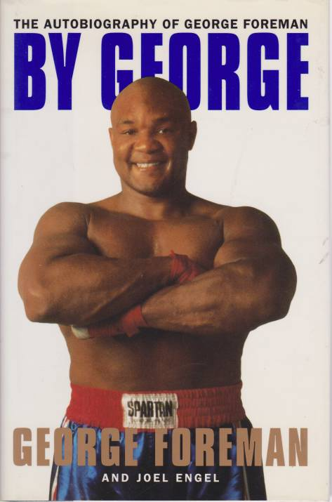 Image for BY GEORGE The Autobiography of George Foreman