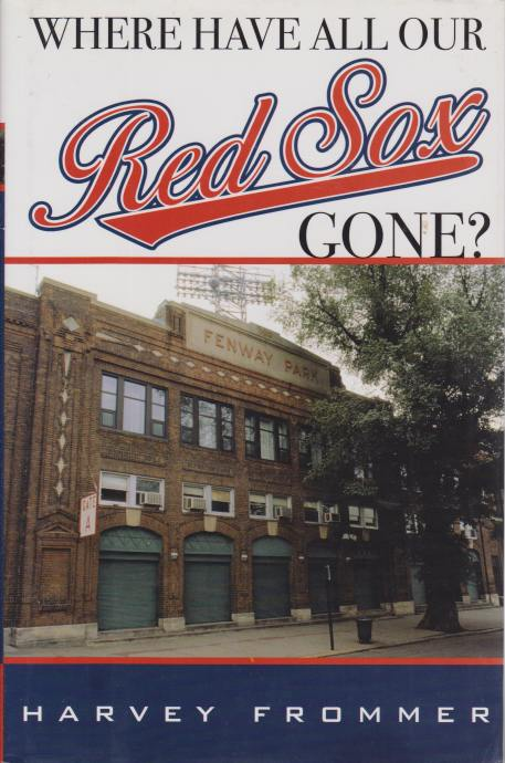 Image for WHERE HAVE ALL OUR RED SOX GONE?