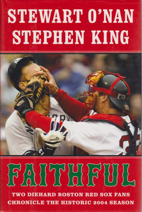 Image for FAITHFUL Two Diehart Boston Red Sox Fans Chronicle the Historic 2004 Season