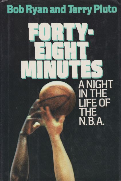 Image for FORTY-EIGHT MINUTES A Night in the Life of the N. B. A.