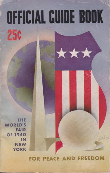 Image for OFFICIAL GUIDE BOOK. THE WORLD'S FAIR OF 1940 IN NEW YORK For Peace and Freedom
