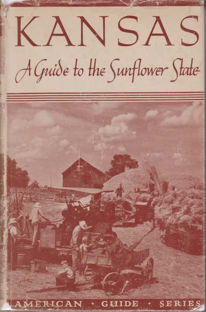 Image for KANSAS A Guide to the Sunflower State