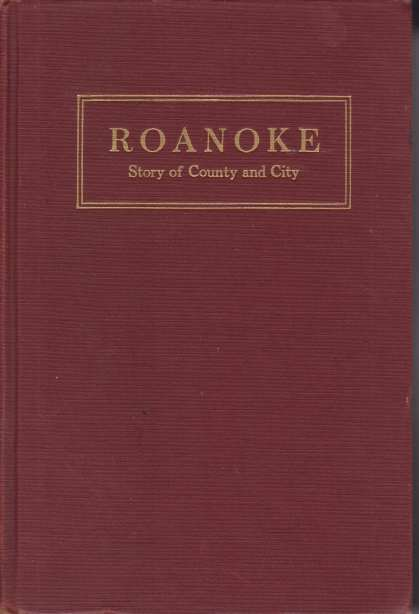 Image for ROANOKE Story of County and City