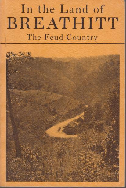 Image for IN THE LAND OF BREATHITT The Feud Country