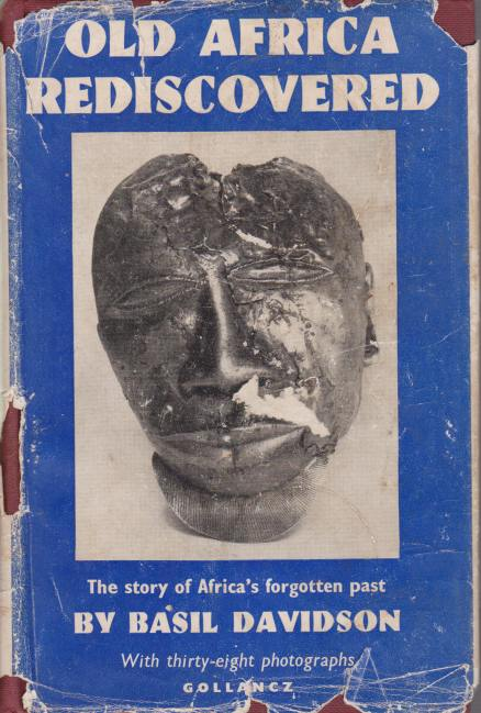 Image for OLD AFRICA REDISCOVERED The Story of Africa's Forgotten Past