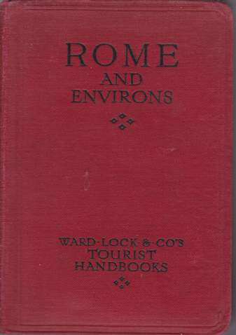 Image for A HANDBOOK TO ROME AND ITS ENVIRONS