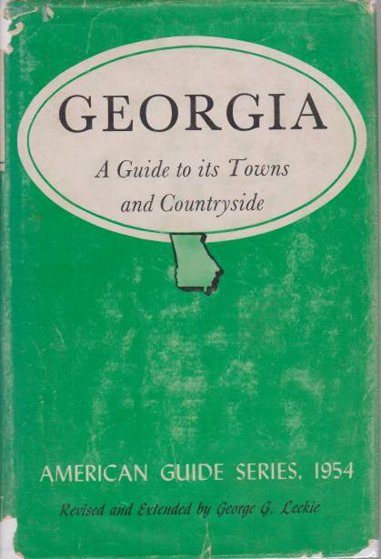 Image for GEORGIA A Guide to its Towns and Countryside