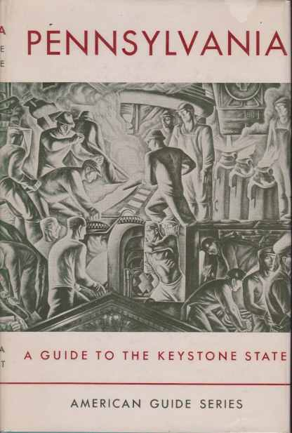 Image for PENNSYLVANIA A Guide to the Keystone State