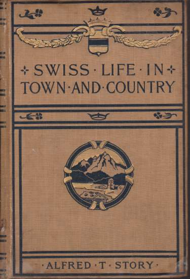 Image for SWISS LIFE IN TOWN AND COUNTRY