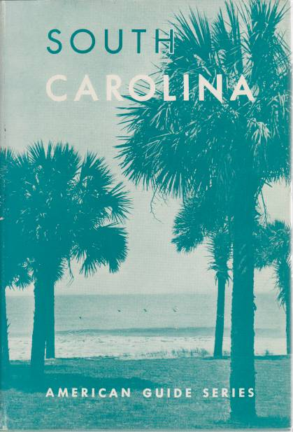 Image for SOUTH CAROLINA A Guide to the Palmetto State