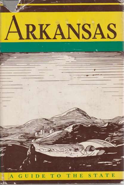 Image for ARKANSAS A Guide to the State