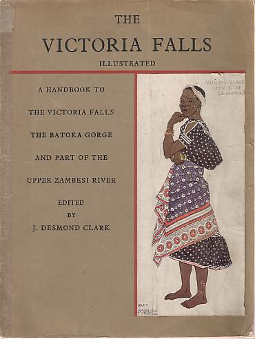 Image for THE VICTORIA FALLS A Handbook to the Victoria Falls, the Batoka Gorge and Part of the Upper Zambesi River