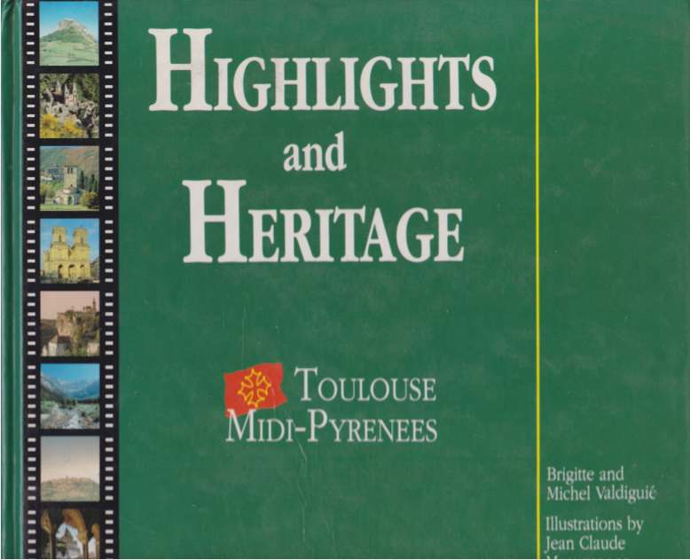 Image for HIGHLIGHTS AND HERITAGE Toulouse Midi-Pyrenees