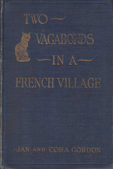 Image for TWO VAGABONDS IN A FRENCH VILLAGE A Portrait Group in Prose
