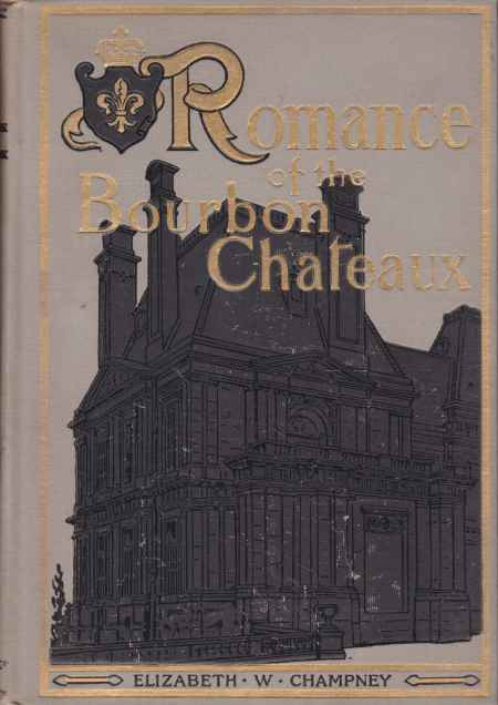 Image for ROMANCE OF THE BOURBON CHATEAUX