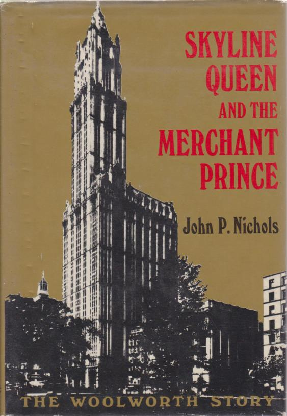 Image for SKYLINE QUEEN AND THE MERCHANT PRINCE The Woolworth Story