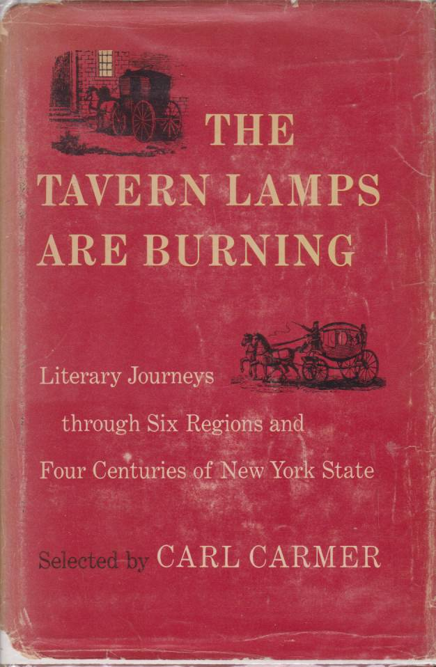 Image for THE TAVERN LAMPS ARE BURNING Literary Journeys through Six Regions and Four Centuries of New York State