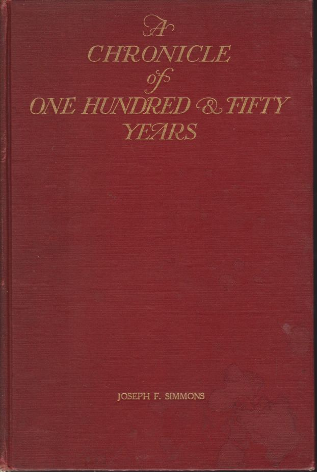 A CHRONICLE OF ONE HUNDRED & FIFTY YEARS The Chamber of Commerce of the State of New York 1768-1918