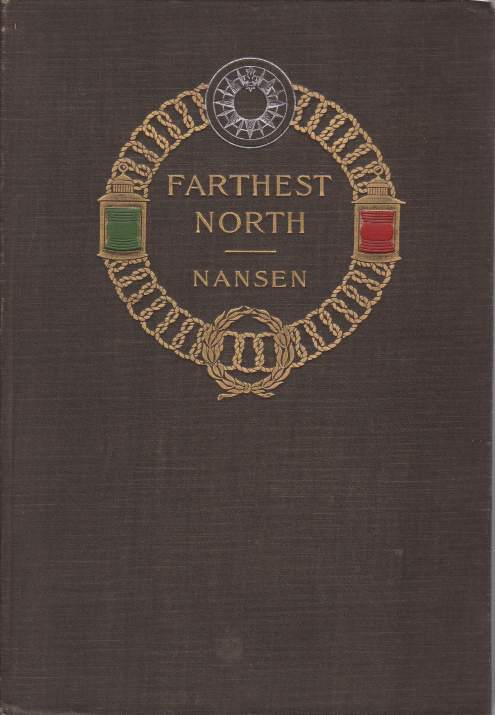 "Image for FARTHEST NORTH [VOLUME TWO ONLY] Being the Record of a Voyage of Exploration of the Ship ""Fram"" 1893-96 and of a Fifteen Month's Sleigh Journey by Dr. Nansen and Lieut. Johansen"
