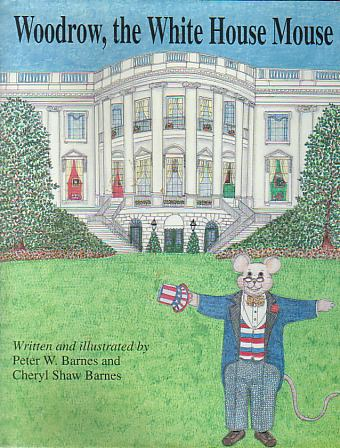 Image for WOODROW, THE WHITE HOUSE MOUSE