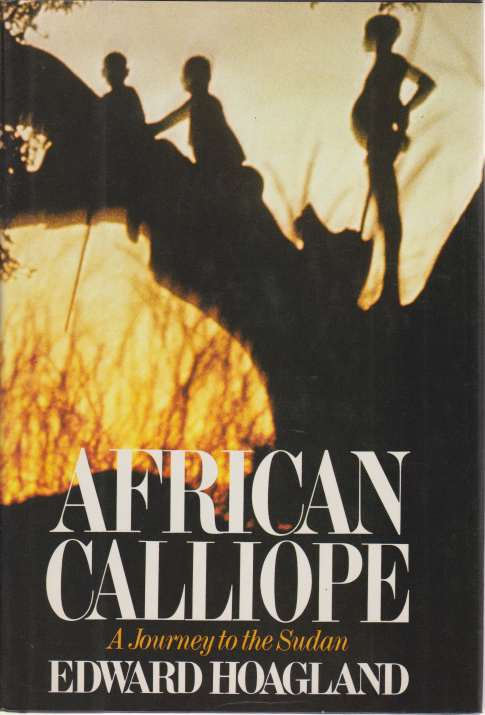 Image for AFRICAN CALLIOPE A Journey to the Sudan