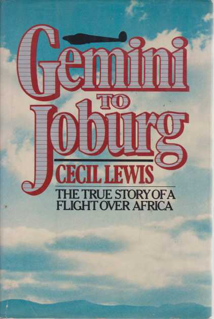 Image for GEMINI TO JOBURG The True Story of a Flight over Africa