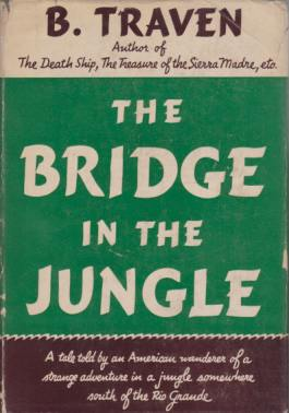 Image for THE BRIDGE IN THE JUNGLE