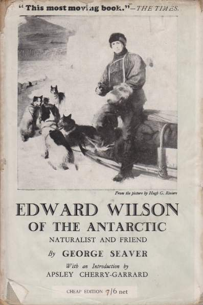 Image for EDWARD WILSON OF THE ANTARCTIC Naturalist and Friend