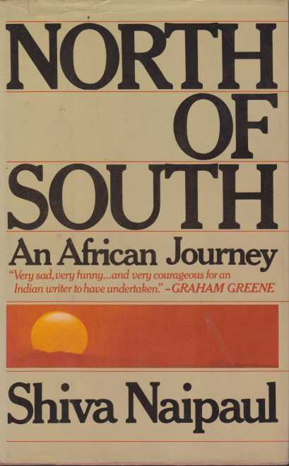 Image for NORTH OF SOUTH An African Journey