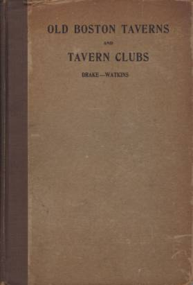 Image for OLD BOSTON TAVERNS AND TAVERN CLUBS