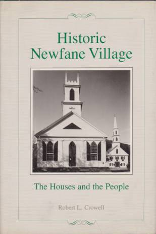 Image for HISTORIC NEWFANE VILLAGE The Houses and the People