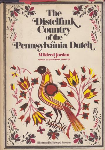 Image for THE DISTELFINK COUNTRY OF THE PENNSYLVANIA DUTCH