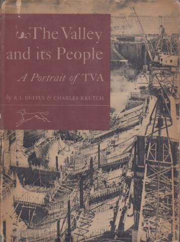 Image for THE VALLEY AND ITS PEOPLE A Portrait of TVA