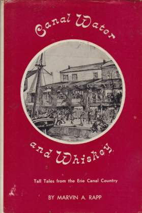 Image for CANAL WATER AND WHISKEY Tall Tales from the Erie Canal Country