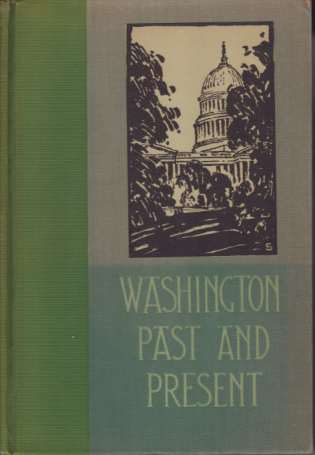 Image for WASHINGTON PAST AND PRESENT